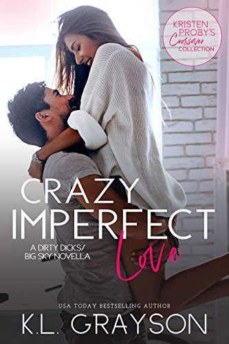 Crazy Imperfect Love