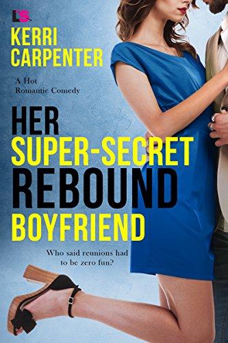 Her Super-Secret Rebound Boyfriend