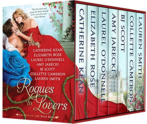 Rogues to Lovers: Legend of the Blue Rose