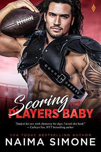Books on Sale: Scoring the Player's Baby by Naima Simone & More