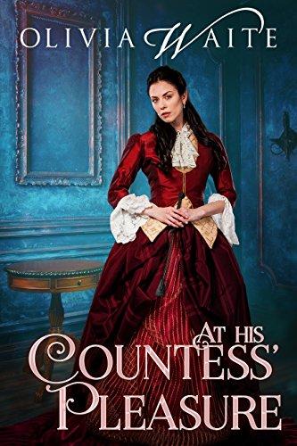 At His Countess' Pleasure