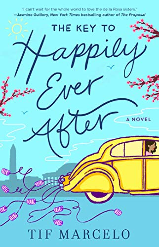 The Key to Happily Ever After by Tif Marcelo