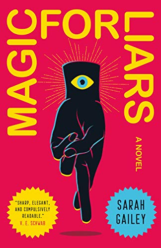Books on Sale: Magic for Liars by Sarah Gailey & More