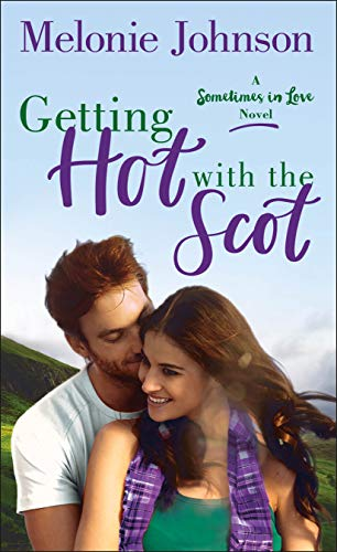 Books on Sale: Getting Hot with the Scot by Melonie Johnson & More