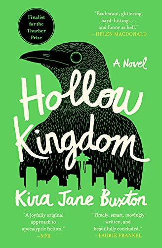 Books on Sale: Hollow Kingdom by Kira Jane Buxton & More
