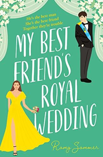 My Best Friend's Royal Wedding