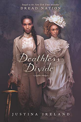 Deathless Divide by Justina Ireland