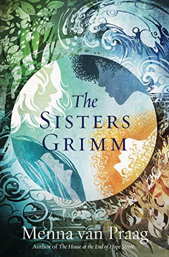 The Sisters Grimm by Menna van Praag