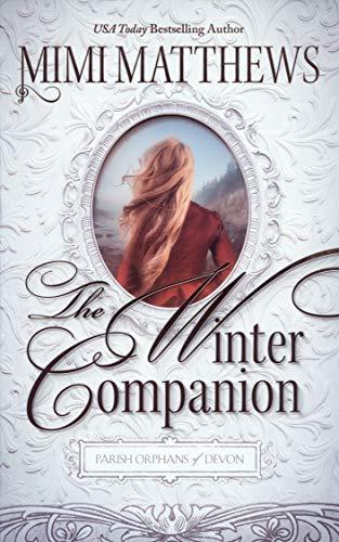 Books on Sale: The Winter Companion by Mimi Matthews & More