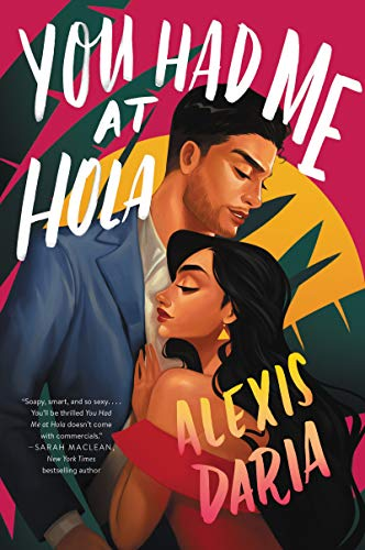 Books on Sale: You Had Me at Hola by Alexis Daria & More