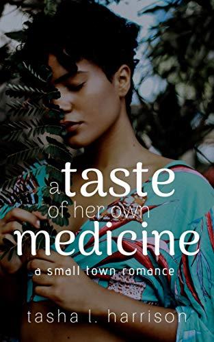 A Taste of Her Own Medicine