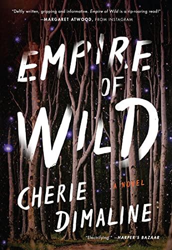 Empire of Wild by Cherie Dimaline