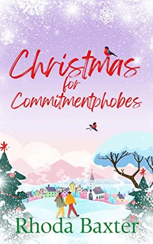 Christmas for Commitphobes