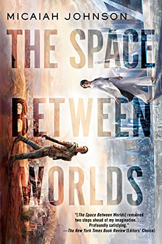 Books on Sale: The Space Between Worlds by Micaiah Johnson & More