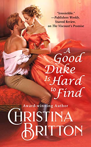 Books on Sale: A Good Duke is Hard to Find by Christina Britton & More