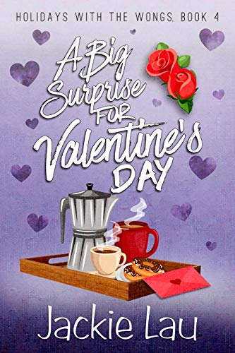 A Big Surprise for Valentine's Day by Jackie Lau