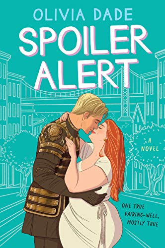 Books on Sale: Spoiler Alert by Olivia Dade & More