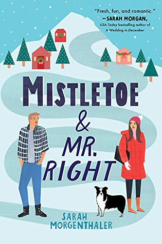 Books on Sale: Mistletoe and Mr. Right by Sarah Morgenthaler & More