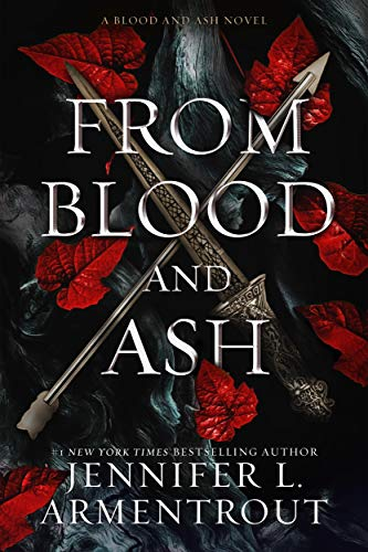 From Blood and Ash by Jennifer Armentrout