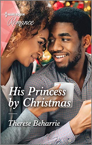 His Princess by Christmas by Therese Beharrie