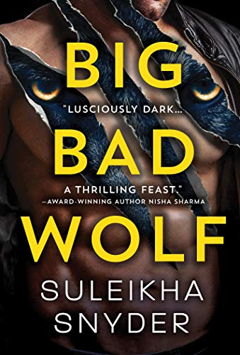 Big Bad Wolf by Suleikha Snyder