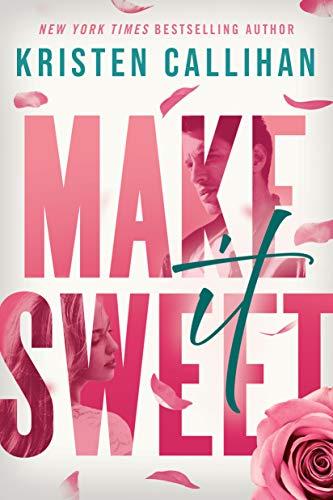 Books on Sale: Make It Sweet by Kristen Callihan & More