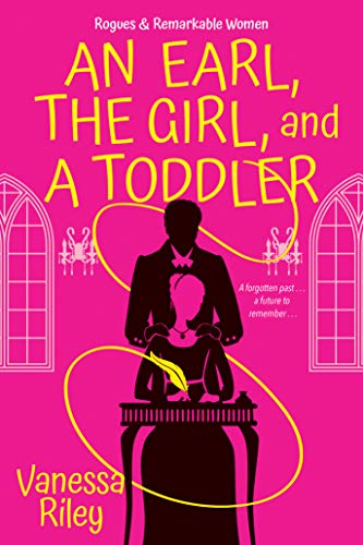 An Earl, the Girl, and a Toddler