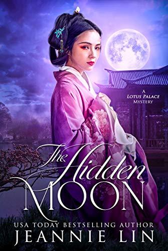 The Hidden Moon by Jeannie Lin