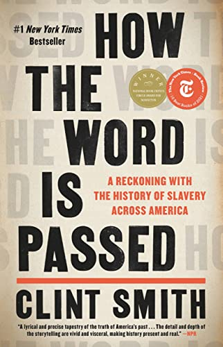 Books on Sale: How the Word is Passed by Clint Smith & More