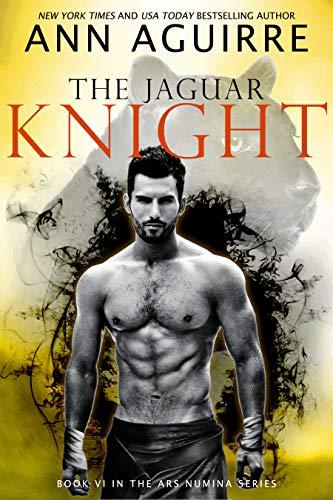The Jaguar Knight by Ann Aguirre