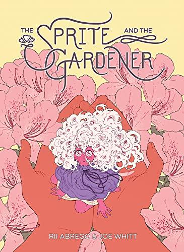 The Sprite and the Gardener by Joe Whitt