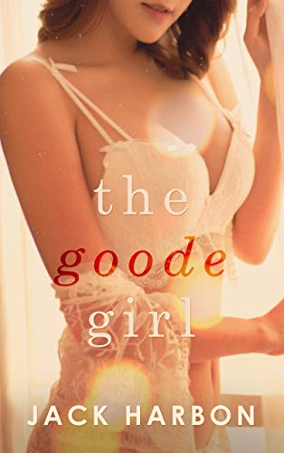 The Goode Girl by Jack Harbon