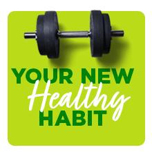 Your new healthy habit